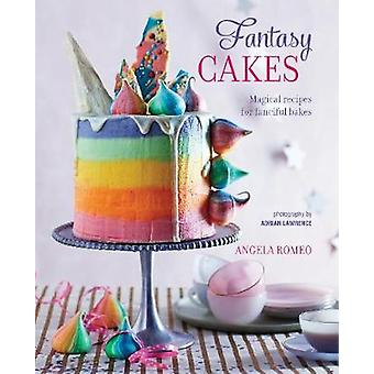 Fantasy Cakes - Magical Recipes for Fanciful Bakes by Angela Romeo - 9