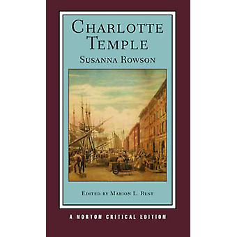 Charlotte Temple - Authoritative Text - Contexts - Criticism by Susann