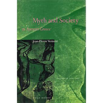Myth and Society in Ancient Greece (New ed of 2 Revised ed) by Jean-P