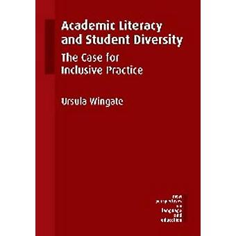 Academic Literacy and Student Diversity - The Case for Inclusive Pract