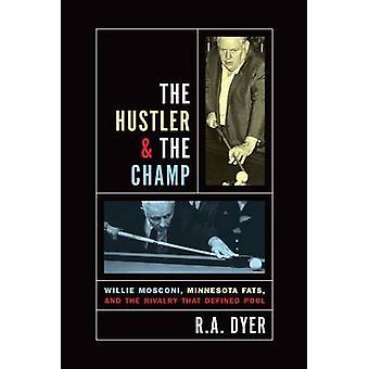 Hustler & os campeão - Willie Mosconi - Minnesota Fats - e o Rivalr
