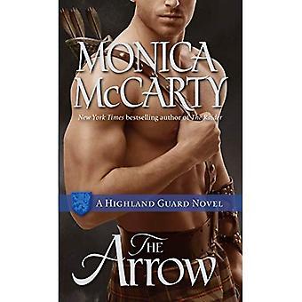 The Arrow: A Highland Guard Novel (Highland Guard Novels)