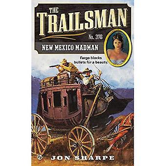 The Trailsman #376: New Mexico Madman