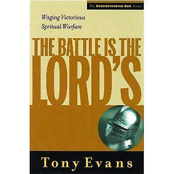 La bataille appartient à l'Éternel: Waging victorieux combat spirituel (comprendre Dieu)