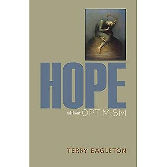 Hope Without Optimism (Page-Barbour Lectures)