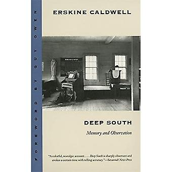 Deep South: Memory and Observation