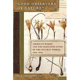 Bons observateurs de la Nature: femmes américaines et l'étude scientifique du monde naturel, 1820-1885