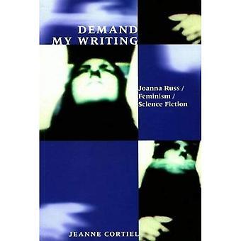 La demande de mon écriture