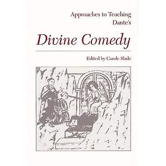 Dante's Divine Comedy (Approaches to Teaching World Literature)