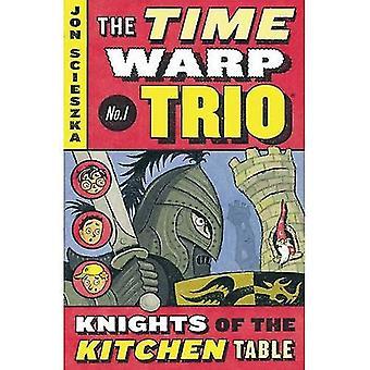 Riddere af køkkenbord (Time Warp Trio (Harper PB))