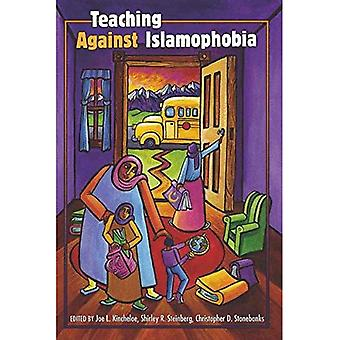 Teaching Against Islamophobia (Counterpoints)