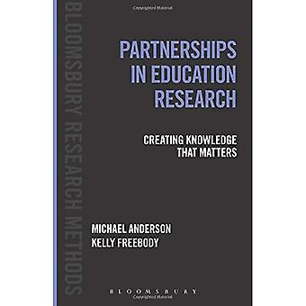 Partnerships in Education Research: Creating Knowledge that Matters (Bloomsbury Research Methods)
