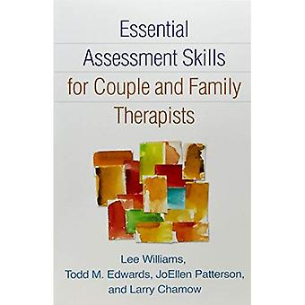 Essential Assessment Skills for Couple and Family Therapists (The Guilford Family Therapy)