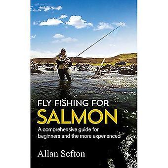 Pêche à la mouche pour le saumon: Des conseils complets pour débutants et plus expérimentés (peint Smile)