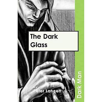 Pimeässä lasi (tumma mies)
