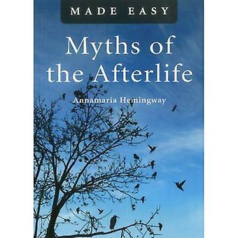 Mythes de l'après-vie Made Easy