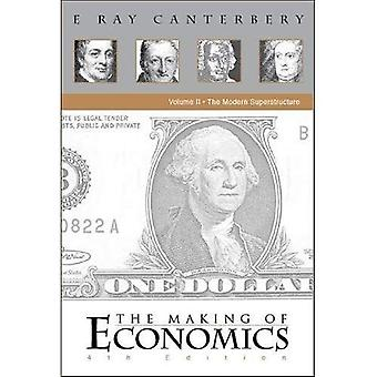 Making of Economics (4th Edition), Volume II: The Modern Superstructure
