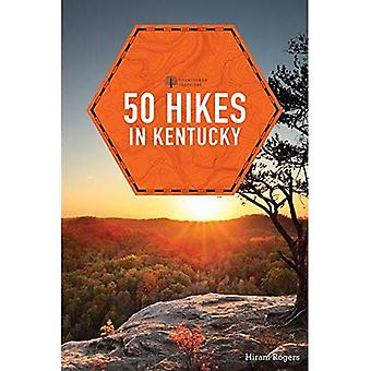 50 Hikes in Kentucky (Explorer's 50 Hikes)