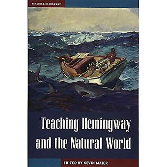 Teaching Hemingway and the Natural World (Teaching Hemingway)