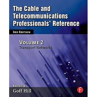 The Cable and Telecommunications Professionals Reference by Ingram