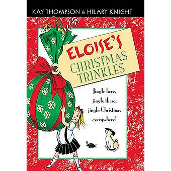 Eloises Christmas Trinkles by Thompson & Kay