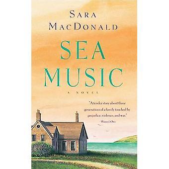 Sea Music by MacDonald & Sara