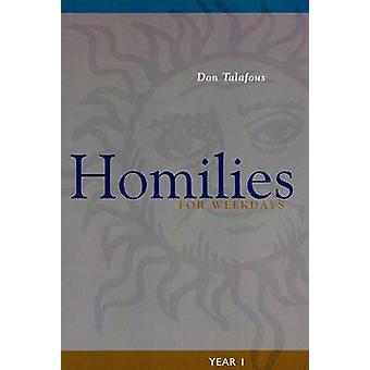 Homélies pour l'année en semaine 1 de Talafous & Don