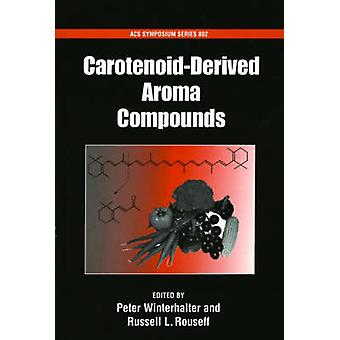 Carotenoid Derived Aroma Compounds by Winterhalter & Peter