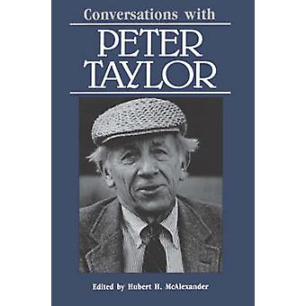 Conversations with Peter Taylor by McAlexander & Hubert H.