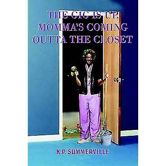 DEN koncert er op MOMMAS kommer OUTTA SKABET af SUMMERVILLE & K.P.