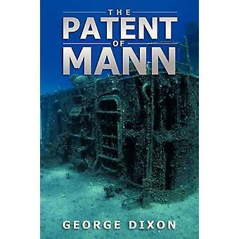 Patent af Mann af Dixon & George