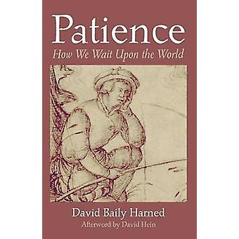 Patience by Harned & David Baily