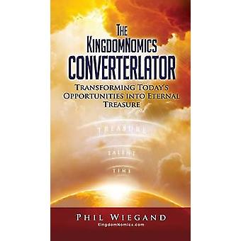 The KingdomNomics Converterlator by & KingdomNomics Foundation Inc