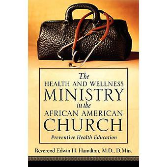 De gezondheids- en Wellness-bediening in de African American kerk door Hamilton & Edwin & H