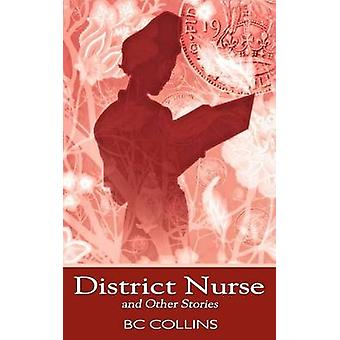 District Nurse and Other Stories by Collins & B. C.