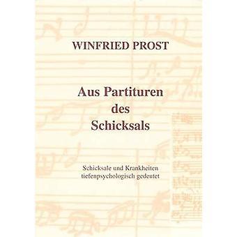 Aus Partituren des Schicksals by Prost & Winfried