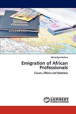 Emigration of African Professionals by Kyambalesa & Henry