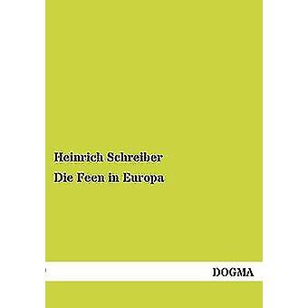Die Feen in Europa by Schreiber & Heinrich