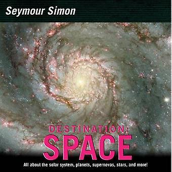 Destination Space by Seymour Simon - 9780060877231 Book