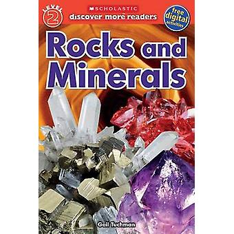 Rocks and Minerals by Scholastic - Gail Tuchman - 9780545839471 Book