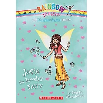 The Magical Crafts Fairies #4 - Josie the Jewelry Fairy by Daisy Meado