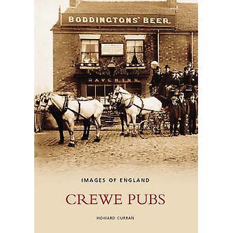 Crewe Pubs by Howard Curran - 9780752432540 Book
