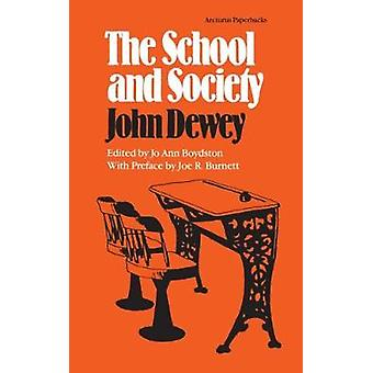 The School and Society by John Dewey - 9780809309672 Book