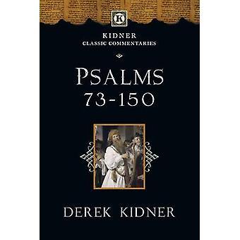 Psalms 73-150 by Derek Kidner - 9780830829385 Book