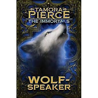 Wolf-Speaker by Tamora Pierce - 9781481440240 Book