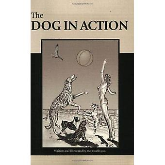 Dog in Action by Lyon - 9781929242061 Book