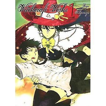 Witchcraft Works - Volume 1 by Ryu Mizunagi - 9781941220009 Book