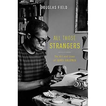 Diese fremden von Douglas Field
