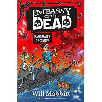 Ambassaden för de döda: Hangman ' s Crossing: bok 2 (ambassaden för de döda)