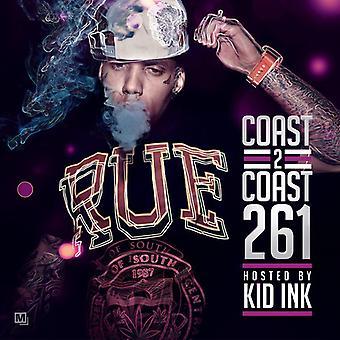 Kid Ink - Coast 2 Coast 261 [CD] USA importerer